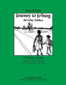 Journey to Jo'Burg - Novel-Ties Study Guide