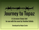 Journey to Topaz by Yoshiko Uchida: A Literature Study Unit (editable)