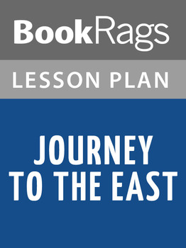 Journey to the East Lesson Plans