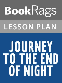 Journey to the End of Night Lesson Plans