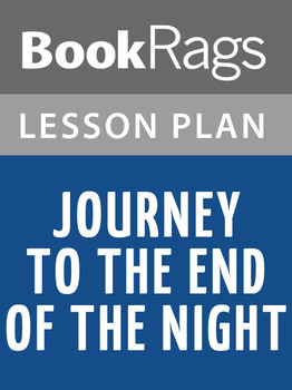 Journey to the End of the Night Lesson Plans
