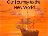 Journey to the New World