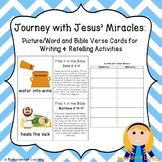 Journey with Jesus' Miracles:  Bible Word Cards Writing & Retelling Activities