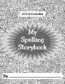 Journeys, 1.5.21, Spelling Storybook