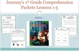 Journey's 1st Grade Comprehension Packets Lessons 1-5