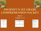 Journey's 1st Grade Comprehension Packets, Lessons 11-15