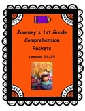 Journey's 1st Grade Comprehension Packets Lessons 21-25