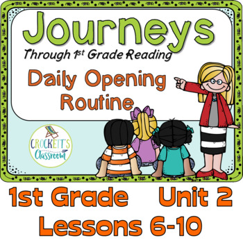 Journeys 1st Grade Daily Routine, Unit 2