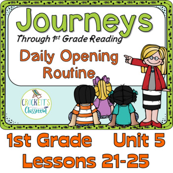 Journeys 1st Grade Daily Routine, Unit 5