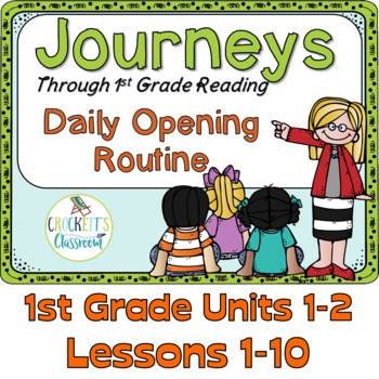 Journeys 1st Grade Daily Routine, Units 1-2 Bundle