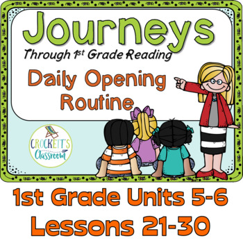 Journeys 1st Grade Daily Routine, Units 5-6 Bundle