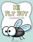 Journeys 1st Grade Hi! Fly Guy {Unit 6, Lesson 29}