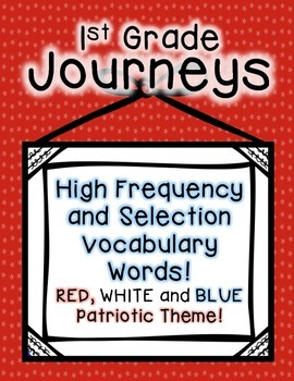 Journeys 1st Grade High Frequency and Vocab for Word Wall: Patriotic