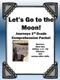 "Journeys 1st Grade ""Let's Go to the Moon!"" Comprehension Packet"
