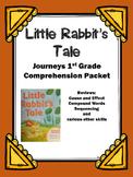 "Journeys 1st Grade ""Little Rabbit's Tale"" Comprehension Packet"