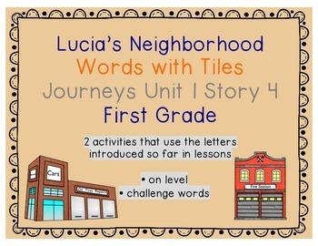 Journeys 1st Grade Reading Unit 1 Lesson 4 Lucia's Neighborhood Letter Tiles