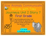Journeys 1st Grade Reading Unit 2 Lesson 7 How Animals Communicate Letter Tiles