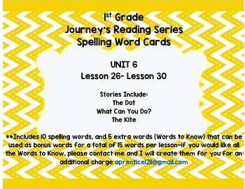 Journey's 1st Grade Spelling-- Unit 6 Word Cards