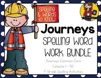 Journeys 1st Grade Spelling Word Work BUNDLE {Click File, Print}