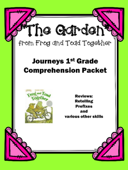 "Journeys 1st Grade ""The Garden"" from Frog and Toad Togethe"