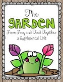 Journeys 1st Grade The Garden from Frog and Toad Together {Unit 5, Lesson 21}