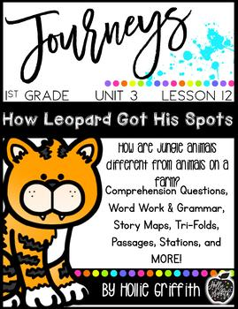 Journeys 1st Grade {Unit 3, Lesson 12, How Leopard Got His Spots}
