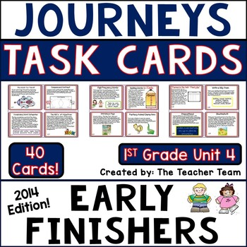 Journeys 1st Grade Unit 4 Early Finishers Task Cards Common Core 2014