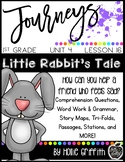 Journeys 1st Grade {Unit 4, Lesson 20, Little Rabbit's Tale}