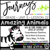 Journeys 1st Grade Unit 5 Lesson 22 {Amazing Animals}