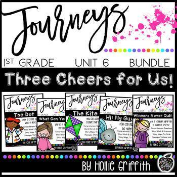 Journeys 1st Grade Unit 6 Bundle