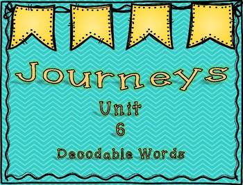 Journeys 1st Grade Unit 6 Decodable Words