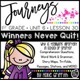 Journeys 1st Grade {Unit 6, Lesson 30, Winners Never Quit!}
