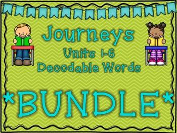 Journeys 1st Grade Units 1-6 Decodable Words BUNDLE