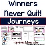 Winners Never Quit! Journeys 1st Grade Unit 6 Lesson 30 Activities & Printables