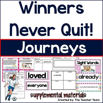 Winners Never Quit! Journeys 1st Grade Supplemental Materials