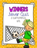 Journeys 1st Grade Winners Never Quit! {Unit 6, Lesson 30}