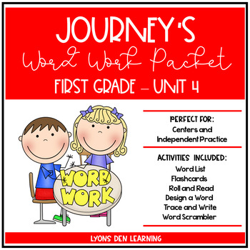 Journey's 1st Grade Word Work Practice and Center Activities - Unit 4