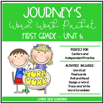 Journey's 1st Grade Word Work Practice and Center Activities - Unit 6