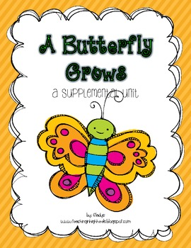 Journeys 1st Grade~A Butterfly Grows {Unit 5, Lesson 24}