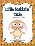 Journeys 1st Grade~Little Rabbit's Tale {Unit 4, Lesson 20}
