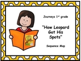 "Journeys 1st grade ""How Leopard Got His Spots"" Sequence Map"