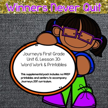 Journeys 1st grade Lesson 30 Resource Pack
