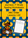 Journeys 1st grade Spelling Worksheets (ABC Order)