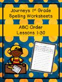 Journeys 1st grade Spelling Worksheets (ABC Order)