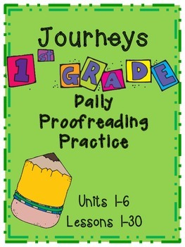 Journeys 2012 First Grade Daily Proofreading Practice