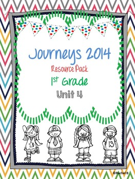 Journeys 2014 1st Grade Resource Pack ~ Unit 4