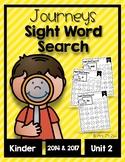 Journeys 2014 & 2017 Unit 2 Kindergarten Sight Word Search Fluency and Practice