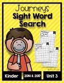 Journeys 2014 & 2017 Unit 3 Kindergarten Sight Word Search
