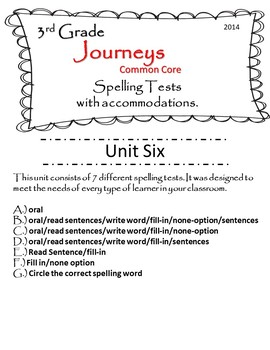 Journeys (2014) 3rd Grade U-6 Spelling Tests w/ multiple test accommodations