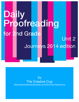 Journeys (2014) Daily Proofreading - Unit 2 for 2nd Grade
